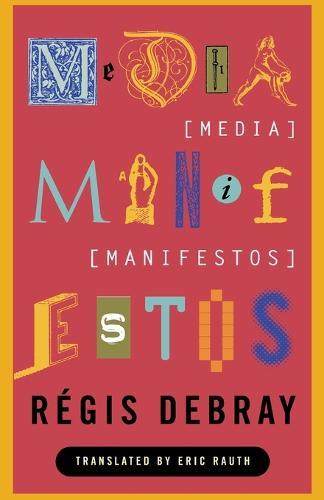 Media Manifestos (Paperback)