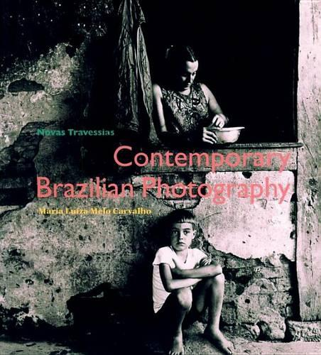 Novas Travessias: Contemporary Photography in Brazil (Paperback)