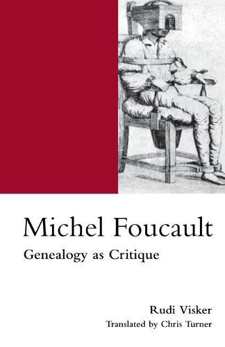 Michel Foucault: Genealogy as Critique (Paperback)