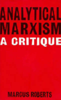 Analytical Marxism: A Critique (Paperback)