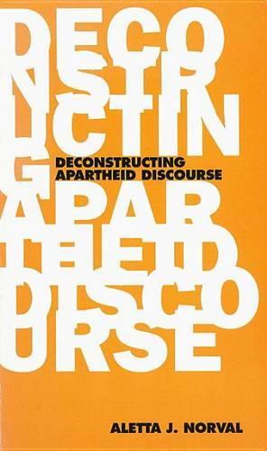 Deconstructing Apartheid Discourse - Phronesis S. (Paperback)