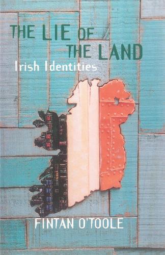 The Lie of the Land: Irish Identities (Paperback)
