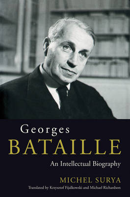 Georges Bataille: An Intellectual Biography (Paperback)