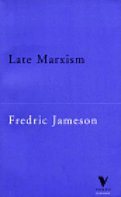 Late Marxism: Adorno, or the Persistence of the Dialectic - Verso Classics (Paperback)