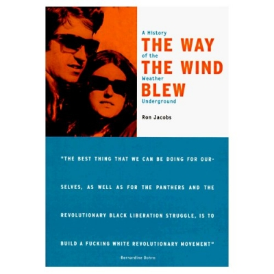 The Way the Wind Blew: A History of the Weather Underground - Haymarket (Paperback)