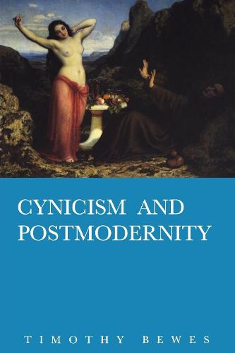 Cynicism and Postmodernity (Paperback)