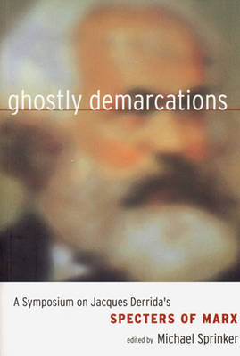 """Ghostly Demarcations: On Jacques Derrida's """"Spectres of Marx"""" (Paperback)"""