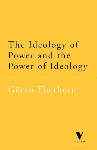 The Ideology of Power and the Power of Ideology - Verso Classics (Paperback)