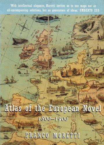 Atlas of the European Novel, 1800-1900 (Paperback)