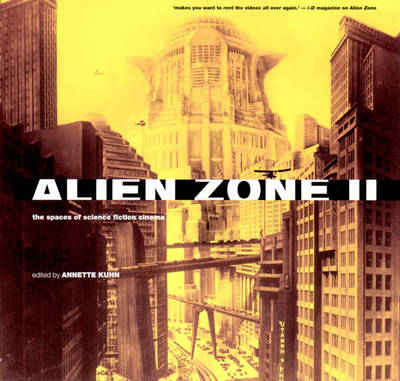 Alien Zone 2: The Spaces of Science Fiction Cinema (Paperback)