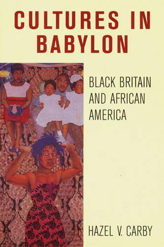 Culture in Babylon: Black Britain and African America - Haymarket (Paperback)