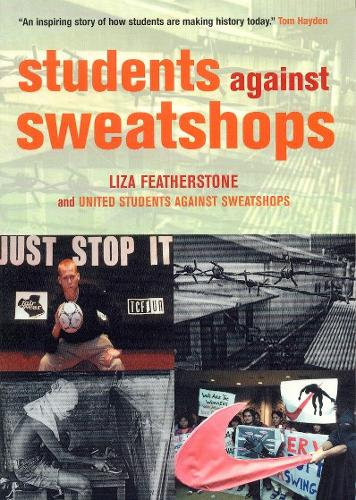 Students Against Sweatshops: The Making of a Movement (Paperback)