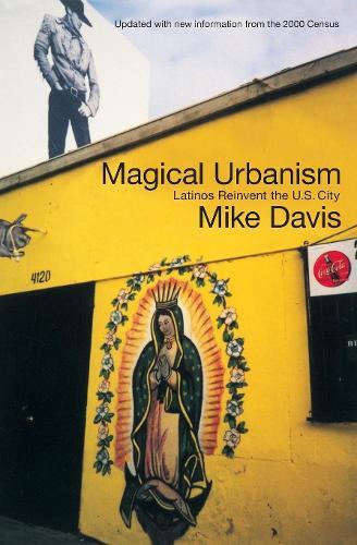 Magical Urbanism: Latinos Reinvent the US City (Paperback)