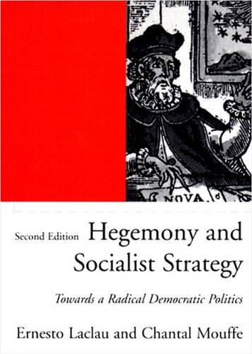 Hegemony and Socialist Strategy: Towards a Radical Democratic Politics - Phronesis S. (Paperback)