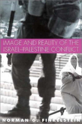 Image and Reality of the Israel-Palestine Conflict (Hardback)