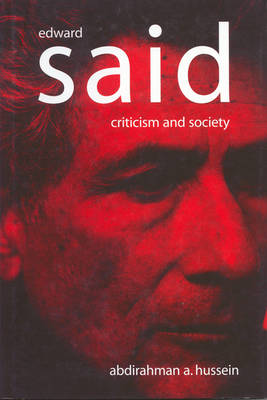 Edward Said: Criticism and Society (Paperback)