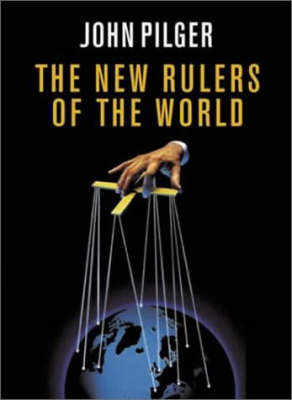 The New Rulers of the World (Hardback)