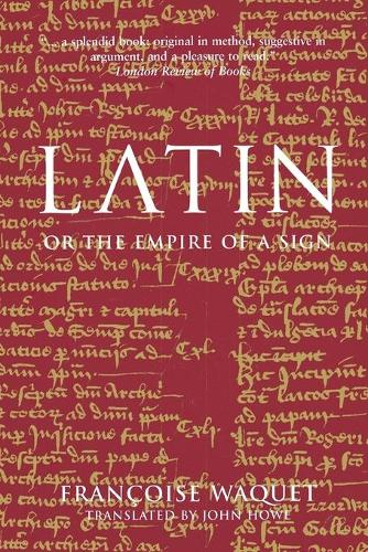 Latin: Or the Empire of a Sign (Paperback)