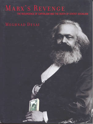 Marx's Revenge: The Resurgence of Capitalism and the Death of Statist Socialism (Paperback)