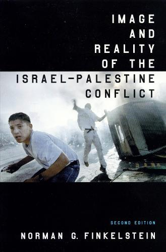 Image and Reality of the Israel-Palestine Conflict (Paperback)