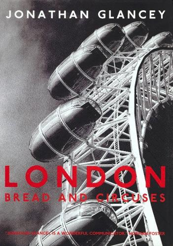 London: Bread and Circuses (Paperback)