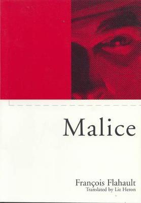 Malice - Phronesis S. (Paperback)