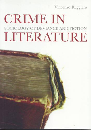 Crime in Literature: Sociology of Deviance and Fiction (Paperback)