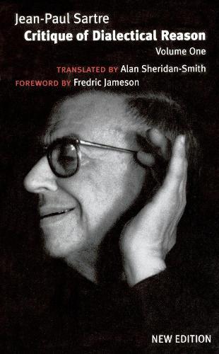 Critique of Dialectical Reason: v. 1 (Paperback)
