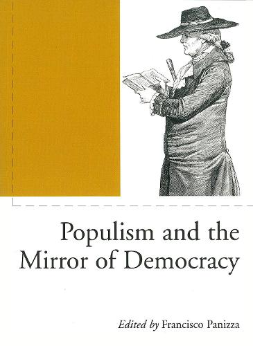 Populism and the Mirror of Democracy - Phronesis S. (Paperback)