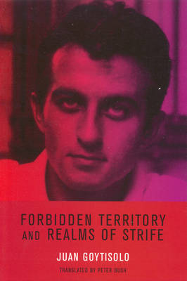 Forbidden Territory and Realms of Strife: The Memoirs of Juan Goytisolo (Paperback)