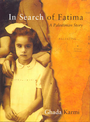 In Search of Fatima: A Palestinian Story (Paperback)