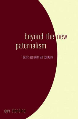 Beyond the New Paternalism: Basic Security as Equality (Hardback)