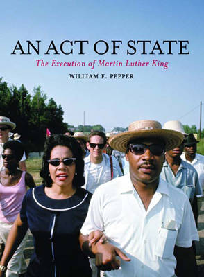 An Act of State: The Execution of Martin Luther King (Hardback)