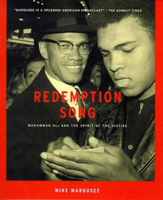 Redemption Song: Muhammad Ali and the Spirit of the Sixties (Hardback)