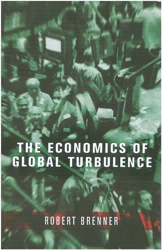 The Economics of Global Turbulence (Hardback)