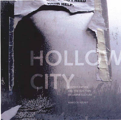 Hollow City: Gentrification and the Eviction of Urban Culture (Hardback)