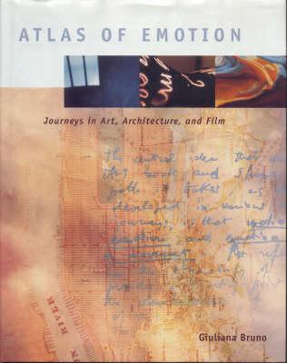 Atlas of Emotion: Journeys in Art, Architecture and Film (Hardback)