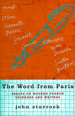 The Word from Paris: Modern French Writers and Thinkers (Hardback)