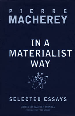 In a Materialist Way: Selected Essays (Paperback)