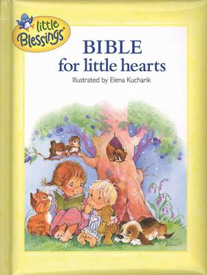Bible for Little Hearts - Little Blessings (Hardback)