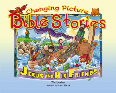 Jesus and Friends - Changing Picture Bible Stories (Hardback)
