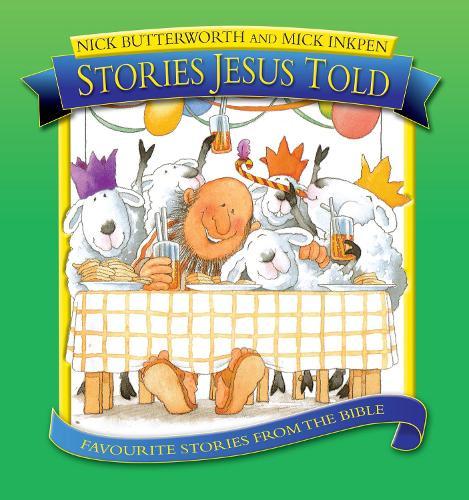 Stories Jesus Told - Stories Jesus Told (Hardback)