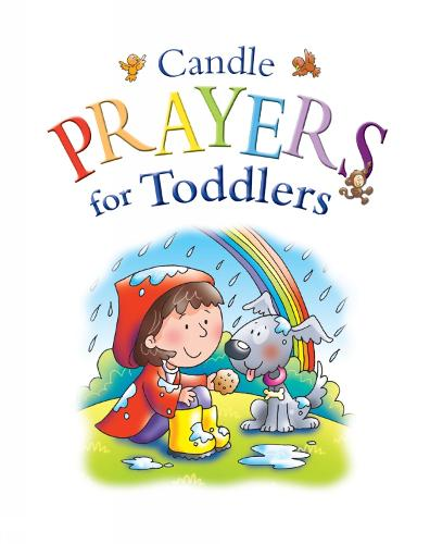 Candle Prayers for Toddlers - Candle Bible for Toddlers (Hardback)