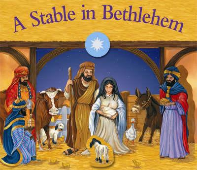 A Stable in Bethlehem (Hardback)