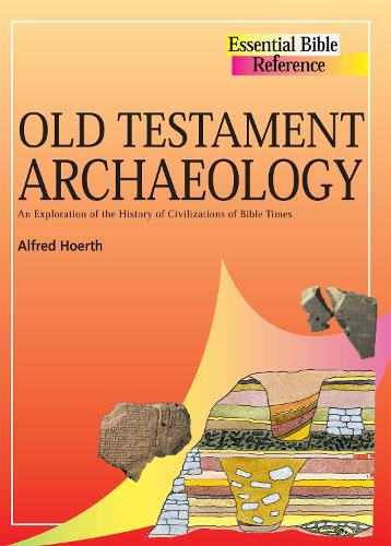 Old Testament Archaeology - Essential Bible Reference (Paperback)