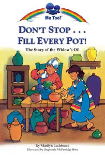 Don't Stop...Fill Every Pot! - Me Too! (Paperback)