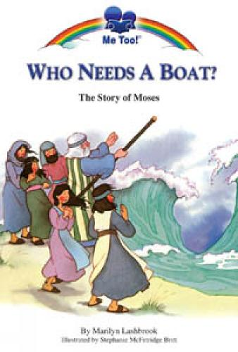 Who Needs a Boat? - Me Too! (Paperback)
