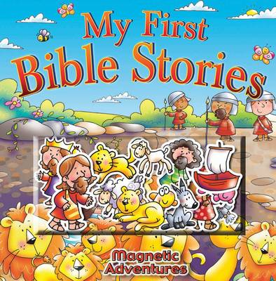 My First Bible Stories - Magnetic Adventures (Hardback)