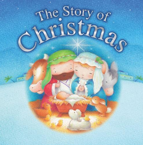 The Story of Christmas (Board book)