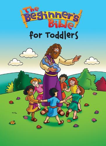 Beginner's Bible for Toddlers - Beginner's Bible (Board book)